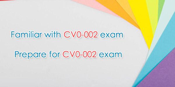 Familiar with CV0-002 and prepare for Cloud+ CV0-002 exam