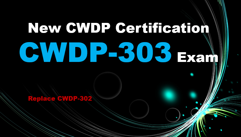 New CWDP Certification CWDP-303 exam available
