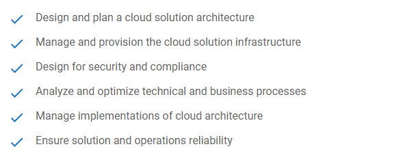 Professional cloud architect exam assesses the abilities