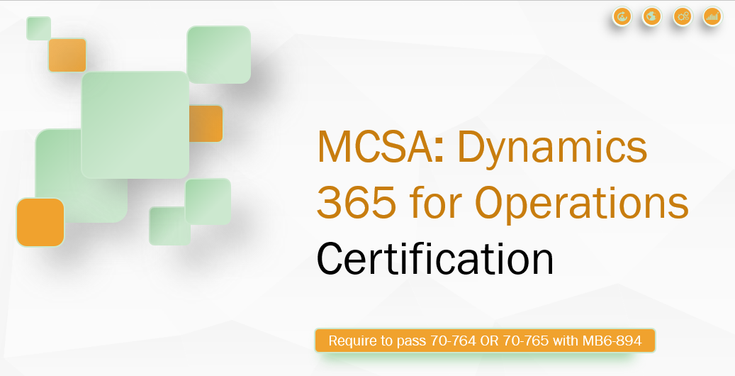MCSA Dynamics 365 for Operations Certification