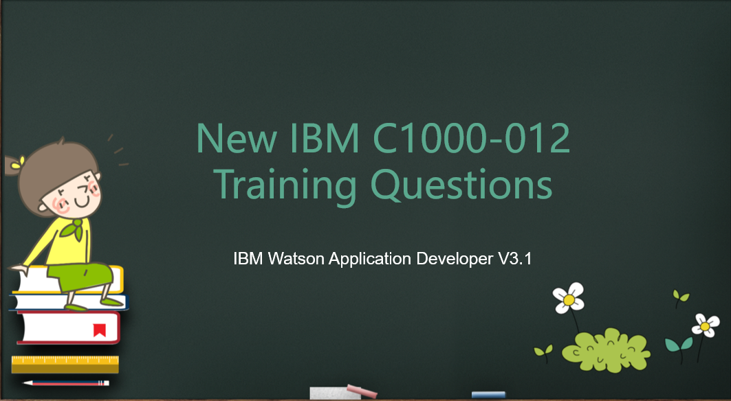 New IBM C1000-012 Training Questions Available