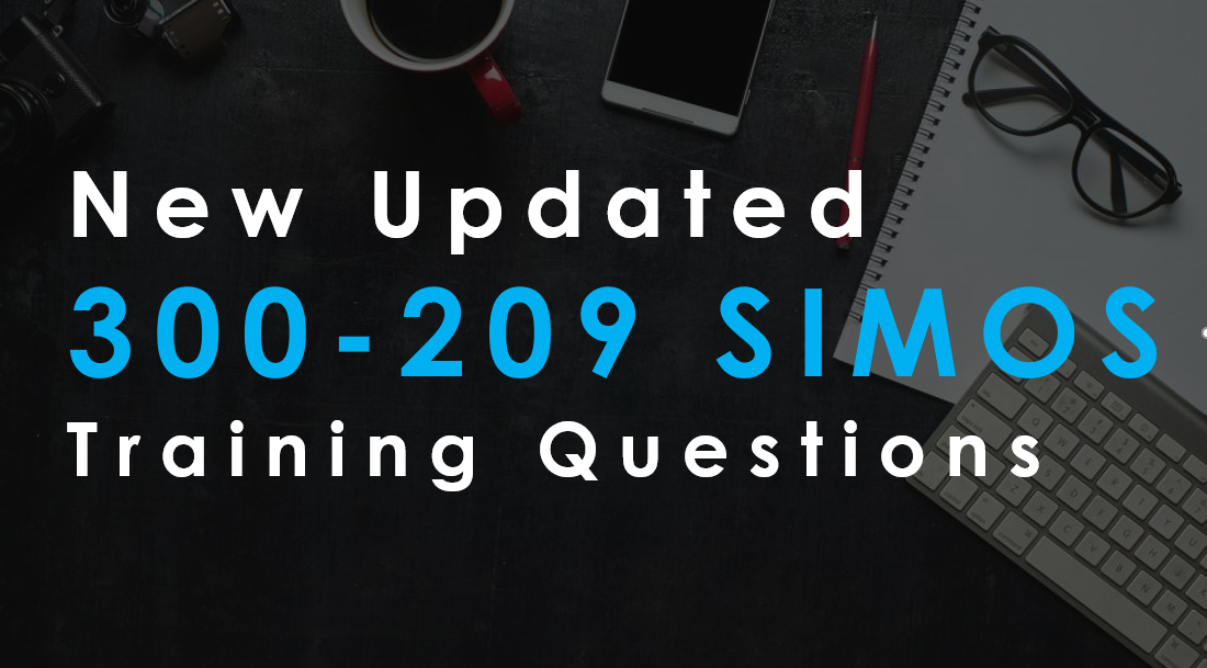 New Updated Cisco CCNP Security 300-209 Training Questions