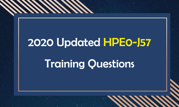 2020 Updated HPE0-J57 Training Questions