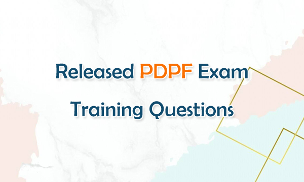 Privacy and Data Protection Foundation PDPF Exam Training Questions