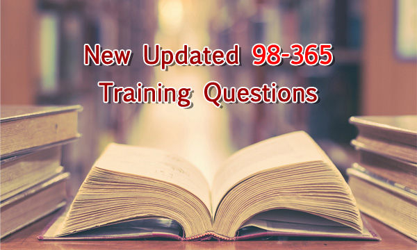 New Updated 98-365 Training Questions