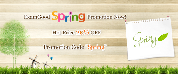 ExamGood Spring Promotion Now!