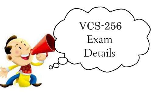 VCS-256 exam details