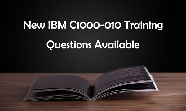 New IBM C1000-010 Training Questions available
