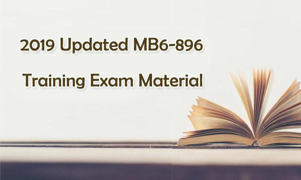 2019 Updated MB6-896 Training Exam Material
